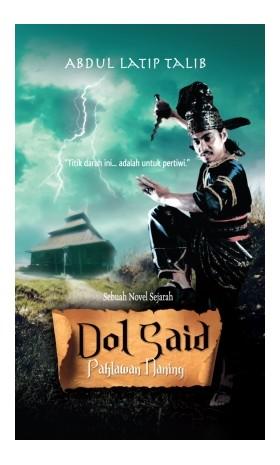 Dol Said - Pahlawan Naning
